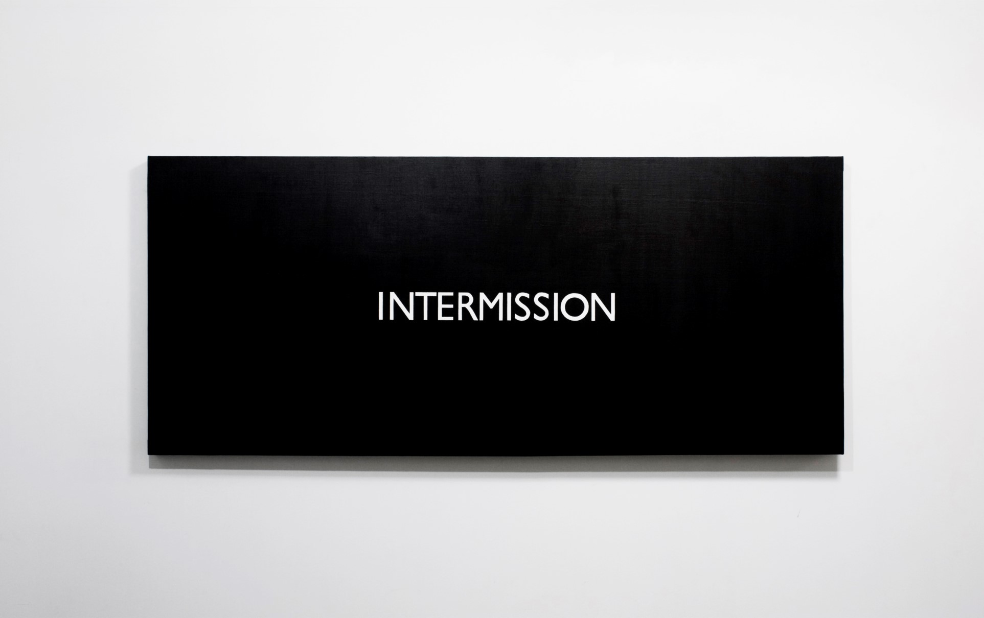 "INTERMISSION (Quoted from ""2001: A Space Odyssey"" by Stanley Kubrick)"